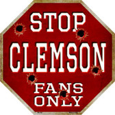 Clemson Fans Only Metal Novelty Octagon Stop Sign BS-306