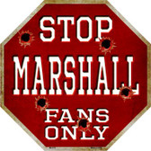 Marshall Fans Only Metal Novelty Octagon Stop Sign BS-315