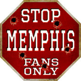 Memphis Fans Only Metal Novelty Octagon Stop Sign BS-316