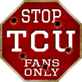 TCU Fans Only Metal Novelty Octagon Stop Sign BS-345
