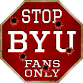 BYU Fans Only Metal Novelty Octagon Stop Sign BS-350