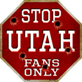 Utah Fans Only Metal Novelty Octagon Stop Sign BS-352