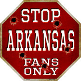 Arkansas Fans Only Metal Novelty Octagon Stop Sign BS-353
