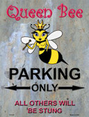 Queen Bee Parking Metal Novelty Parking Sign P-1011