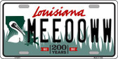Meeooww Louisiana Novelty Metal License Plate
