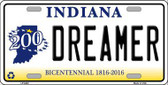 Dreamer Indiana Novelty Metal License Plate
