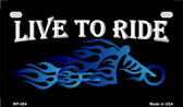 Live To Ride Metal Novelty Motorcycle License Plate