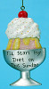 I'll Start My Diet On This Sundae Christmas Ornament - 6357056
