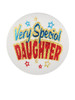 """Pack of 6 White """"Very Special Daughter"""" Decorative Satin Buttons 2"""" - 31563188"""