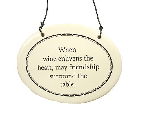"""Wine Enlivens The Heart Friendship Christmas Ornament 6"""" - 5254309"""