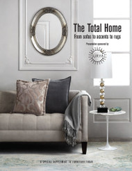 Furniture Today's The Total Home: From sofas to accents to rugs, 2014