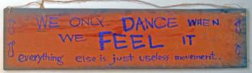 DANCE WHEN YOU FEEL IT  by Jaybird