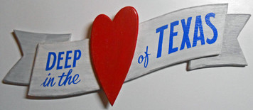 DEEP in the HEART of TEXAS PLAQUE