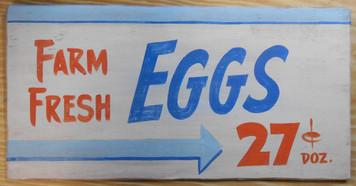 Farm Fresh EGGS - 27¢ Dozen