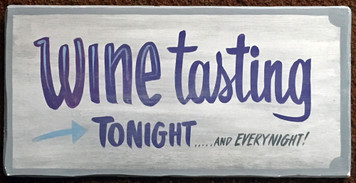 WINE TASTING OLD TIME SIGN by George Borum