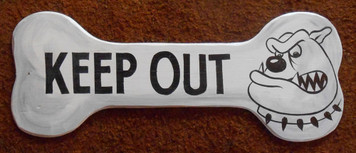 KEEP OUT - BULL DOG BONE CUT-OUT by George Borum