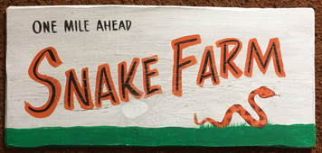 SNAKE FARM Old Time Sign by George Borum