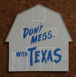 DON'T MESS with TEXAS by George Borum