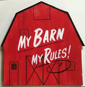 RED BARN Wall Hanger - MY BARN - MY RULES
