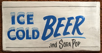 ICE COLD BEER and SODA POP SIGN