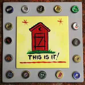 OUTHOUSE - THIS IS IT - PARTY ROOM SIGN