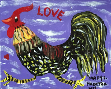 LOVE ROOSTER - VERY COLORFUL - Chicken Painting by Mary Proctor