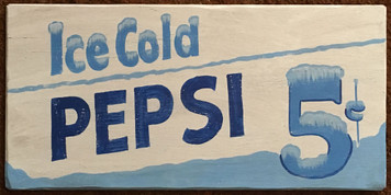 ICE COLD PEPSI COLA 5¢ - Old Time Sign