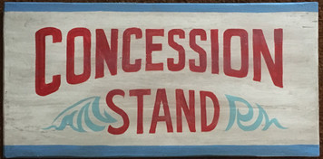 CONCESSION STAND - OLD TIME SIGN