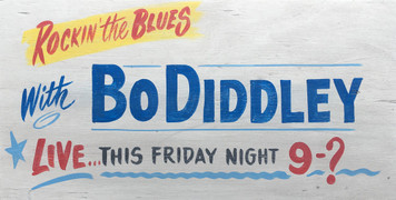 BO DIDDLEY CONCERT SIGN