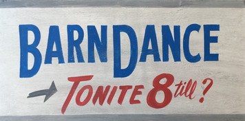 BARN DANCE - Old Time Sign - Blue Letters