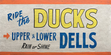 RIDE THE DUCKS - WISCONSIN DELLS - Old Time Sign