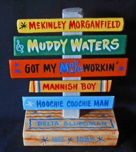 Muddy Waters Chess Bluesman Signpost by George Borum