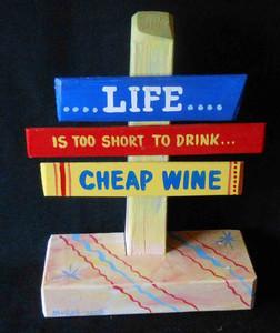 Cheap Wine Signpost by George Borum