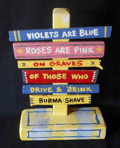 Classic Burma Shave Roadside Signpost by George Borum