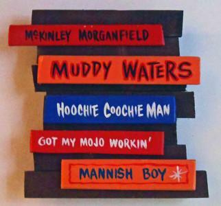 Muddy Waters Plaque by George Borum