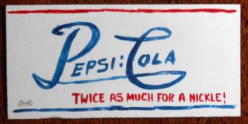 PEPSI SIGN by Chicago Street Artist - OTTO SCHNEIDER