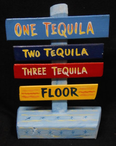 TEQUILA  - 1-2-3 FLOOR SIGNPOST BY GEORGE BORUM