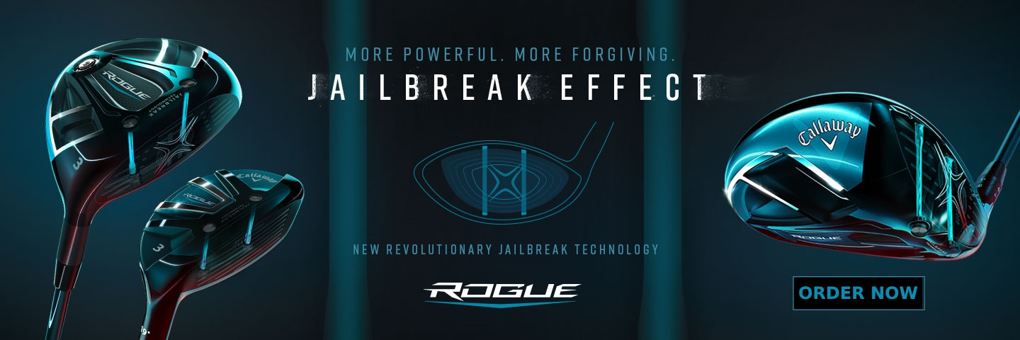 Callaway Rogue Driver, fairway wood and hybrid with jailbreak