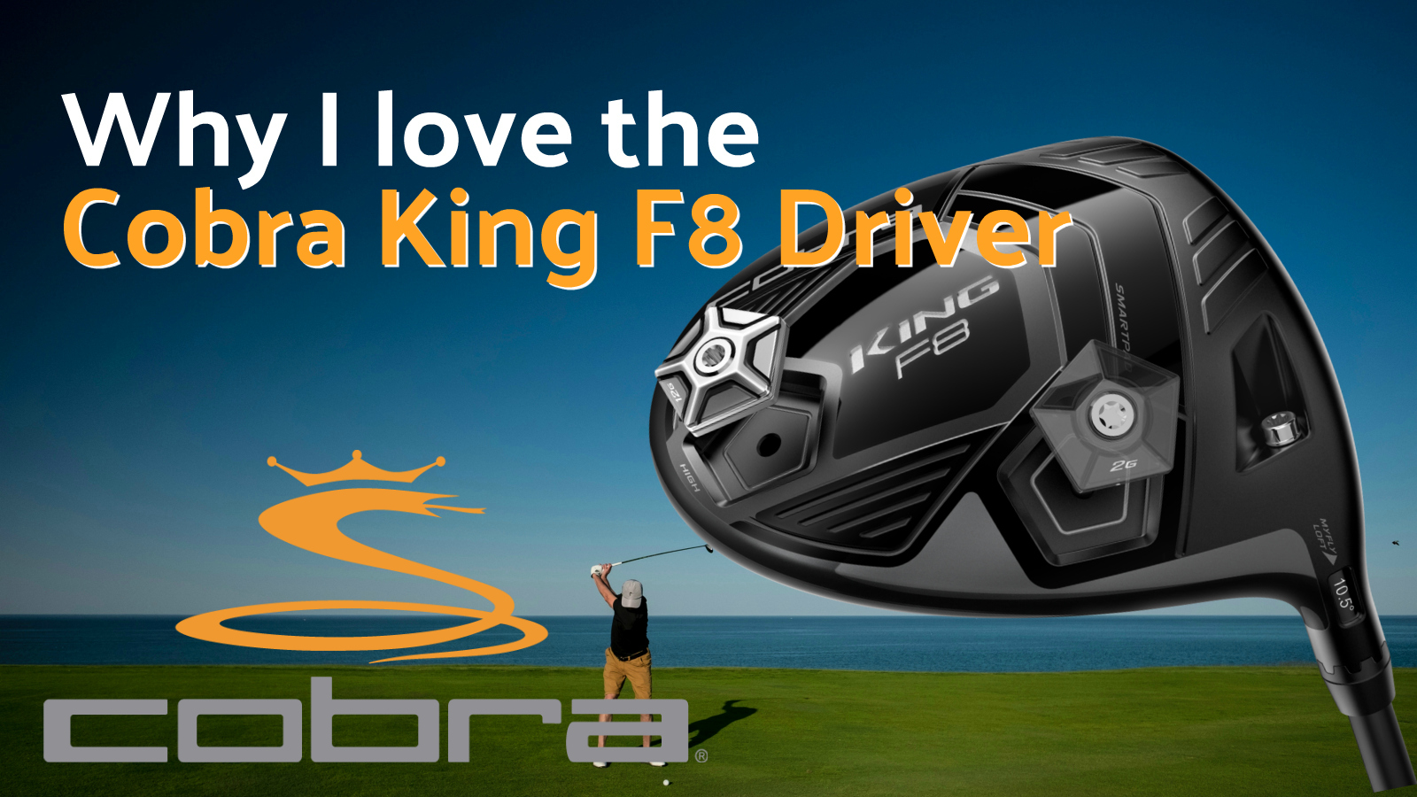 Cobra King f8 driver review from Just Say Golf