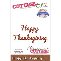 CottageCutz Expression Die -  Happy Thanksgiving