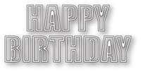 Memory Box Poppystamps Dies - Happy Birthday Bold Outline
