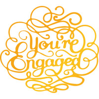 """Ultimate Crafts Classic Sentiments Hotfoil Stamp  3""""X2.6"""": You're Engaged"""