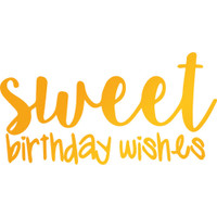 """Ultimate Crafts Sweet Sentiments Hotfoil Stamp  2.2""""X1.1"""": Sweet Birthday Wishes"""
