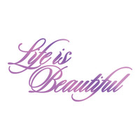 Couture Creations GoPress Foil Hotfoil Stamps, Everyday Sentiments - Life Is Beautiful