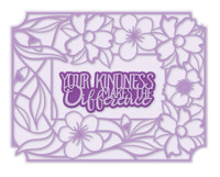 Simply Refined Dies - Garland Affections Collection - Your Kindness Makes A Difference