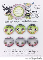 Darcie's Heart & Home Tin Pins - Creepin' it Real