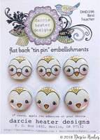 Darcie's Heart & Home Tin Pins - Best Teacher