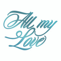 Couture Creations Le Petit Jardin - All My Love HotFoil Stamp