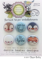 Darcie's Heart & Home Tin Pins - Our Crew