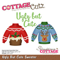CottageCutz Die - Ugly But Cute Sweater